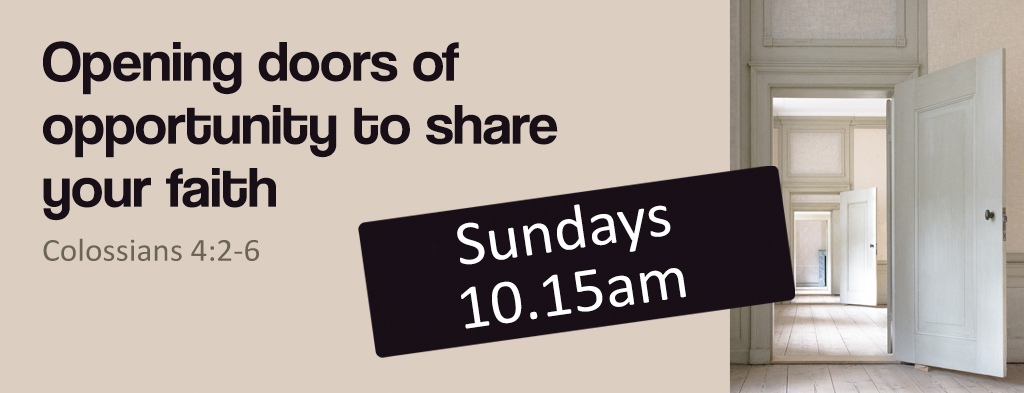 Web slider image for the series 'Opening Doors of Opportunity' at St Pauls church Worcester. Colossians 4:2-6